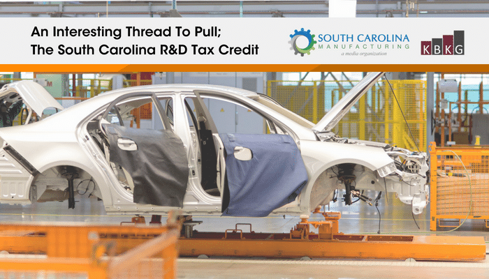 An Interesting Thread To Pull; The South Carolina R&D Tax Credit