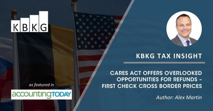KBKG Tax Insight: CARES Act Offers Overlooked Opportunities for Refunds – First Check Cross Border Prices