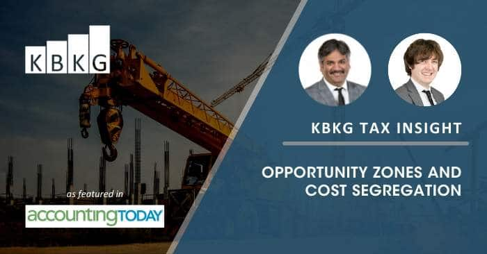 KBKG Tax Insight: Opportunity Zones and Cost Segregation