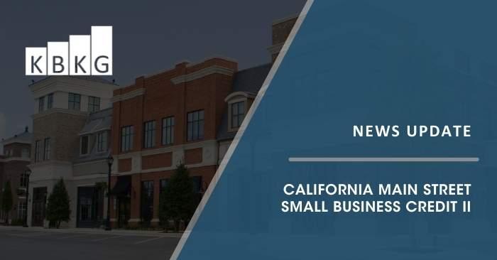 California Main Street Small Business Credit II