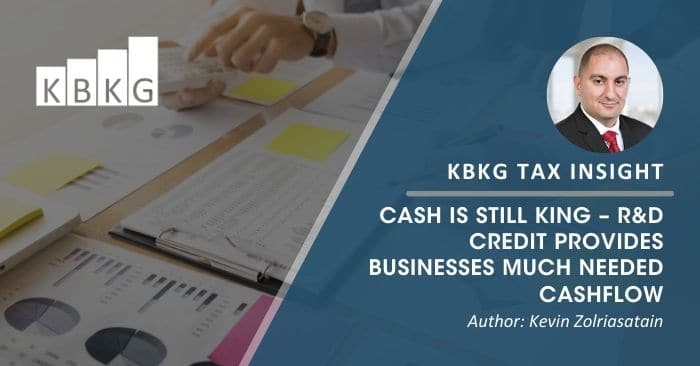 KBKG Tax Insight: Cash is Still King – R&D Credit Provides Businesses Much Needed Cashflow