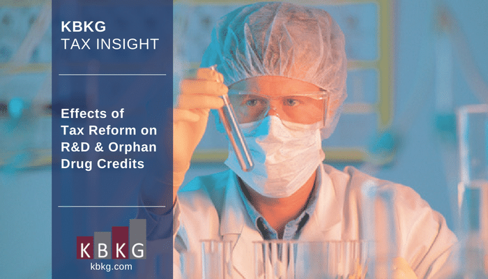 KBKG Tax Insight: Effects of Tax Reform on R&D & Orphan Drug Credits