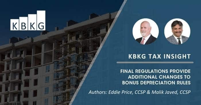 KBKG Tax Insight: Final Regulations Provide Additional Changes to Bonus Depreciation Rules