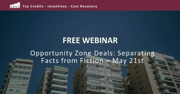 [Free Webinar] Opportunity Zone Deals: Separating Facts from Fiction – May 21st
