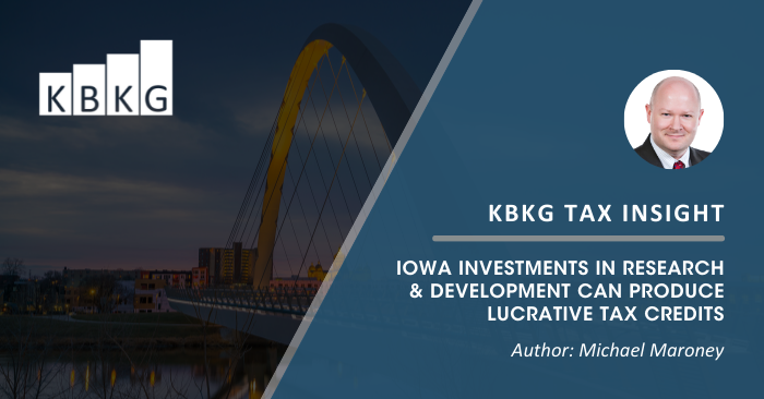 KBKG Tax Insight: Iowa Investments in Research & Development Can Produce Lucrative Tax Credits