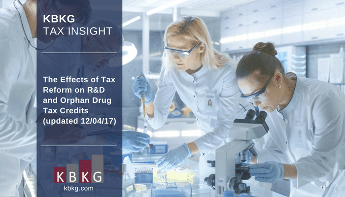 KBKG Tax Insight: The Effects of Tax Reform on R&D and Orphan Drug Tax Credits