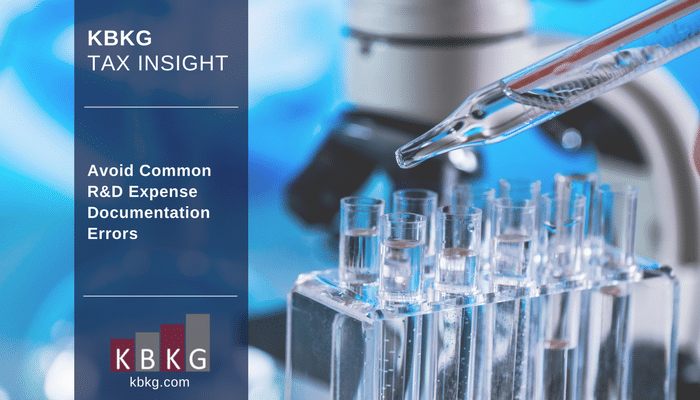 KBKG Tax Insight: Avoid Common R&D Expense Documentation Errors