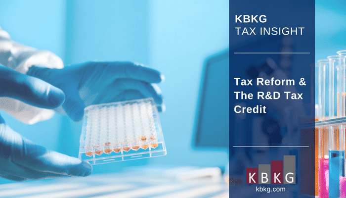 KBKG Tax Insight: Tax Reform & The R&D Tax Credit