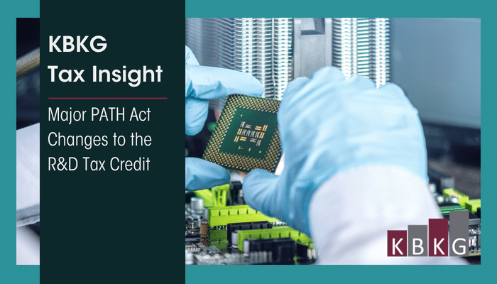 KBKG Tax Insight: Major PATH Act1 Changes to the R&D Tax Credit