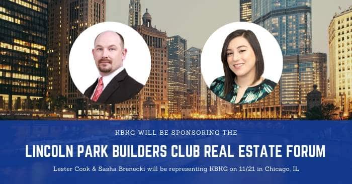 KBKG is Sponsoring the Lincoln Park Builders Club Real Estate Forum