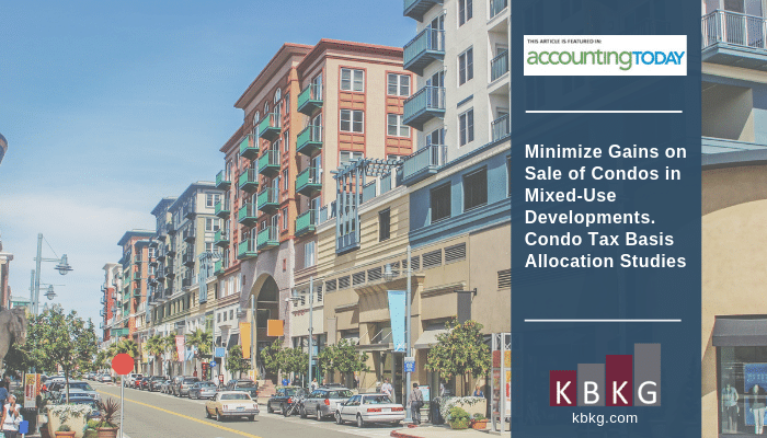 Minimize Gains on Sale of Condos in Mixed-Use Developments. Condo Tax Basis Allocation Studies