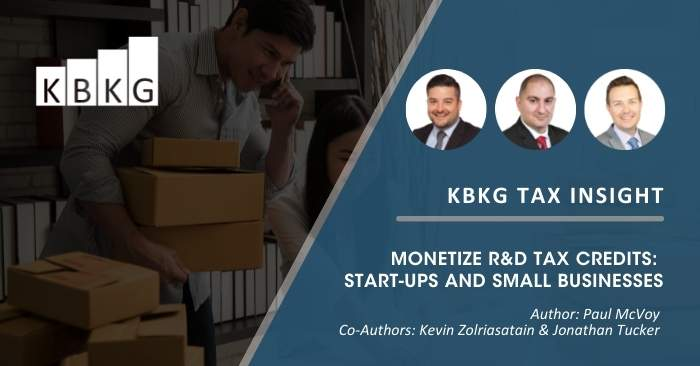 KBKG Tax Insight: Monetize R&D Tax Credits: Start-ups and Small Businesses