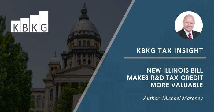 KBKG Tax Insight: New Illinois Bill Makes R&D Tax Credit More Valuable