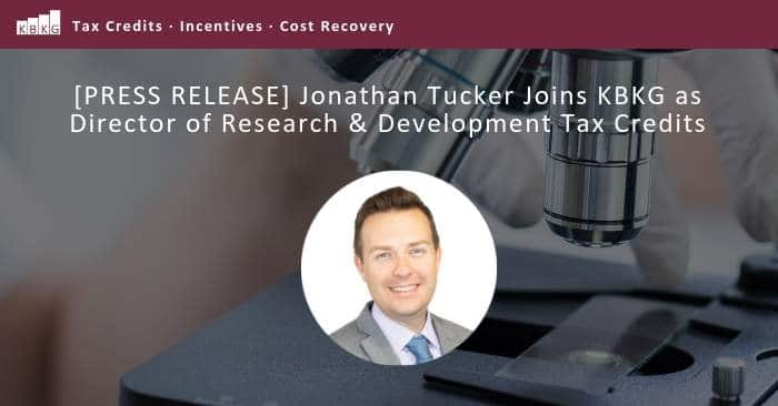 [PRESS RELEASE] Jonathan Tucker Joins KBKG as Director of Research & Development Tax Credits