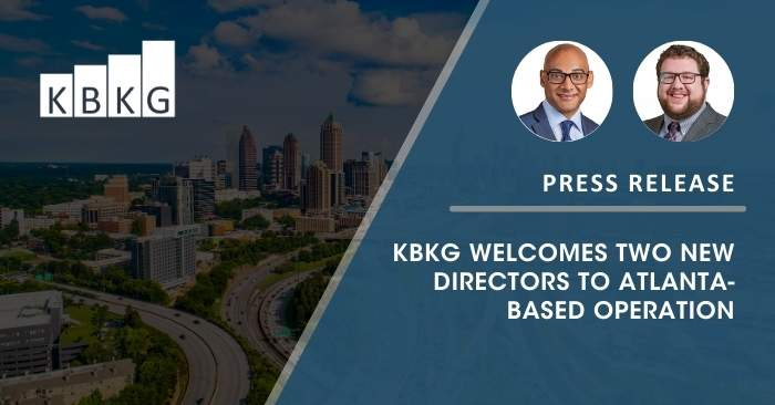 [PRESS RELEASE] KBKG Welcomes Two New Directors to Atlanta-Based Operation