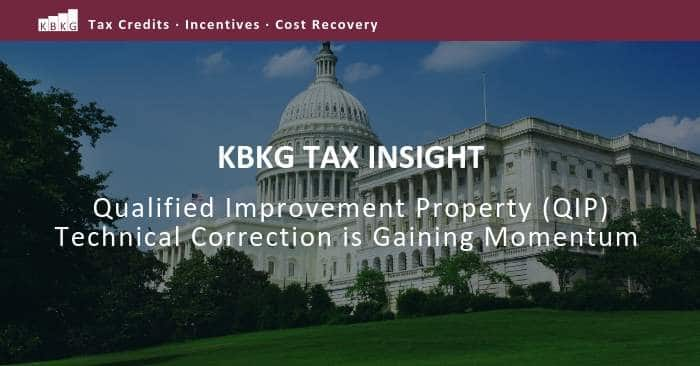 Tax Insight: Qualified Improvement Property (QIP) Technical Correction is Gaining Momentum