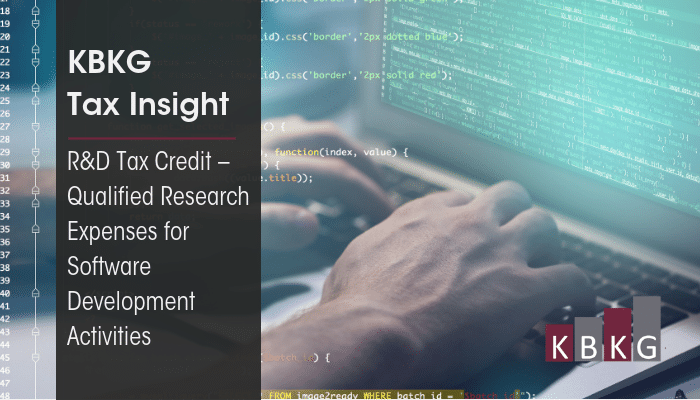 KBKG Tax Insight: R&D Tax Credit – Qualified Research Expenses for Software Development Activities