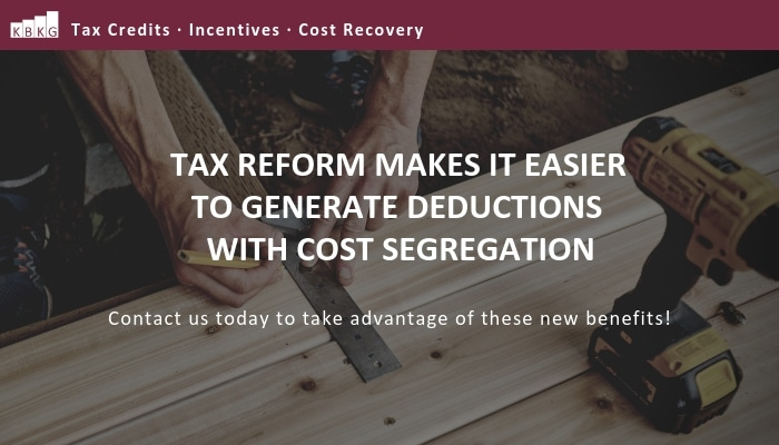 Tax Reform Makes it Easier to Generate Deductions with Cost Segregation