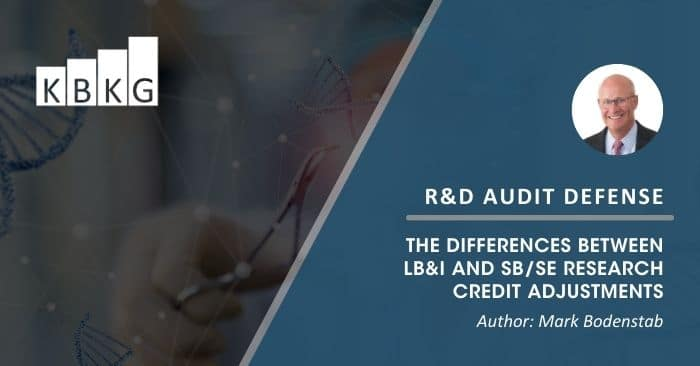 The Differences Between LB&I and SB/SE Research Credit Adjustments