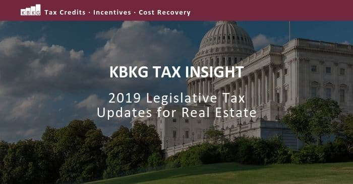 2019 Legislative Tax Updates for Real Estate