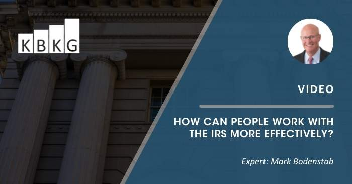 [Video] How Can People Work with the IRS More Effectively?