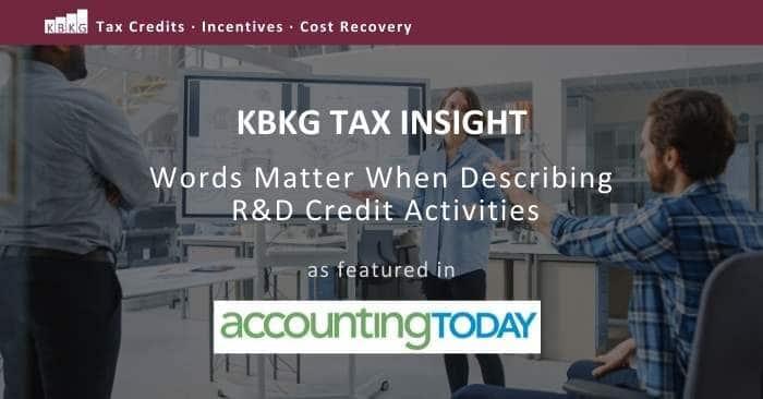KBKG Tax Insight: Words matter when describing R&D credit activities